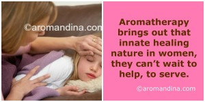 Aromatherapy brings out MOM